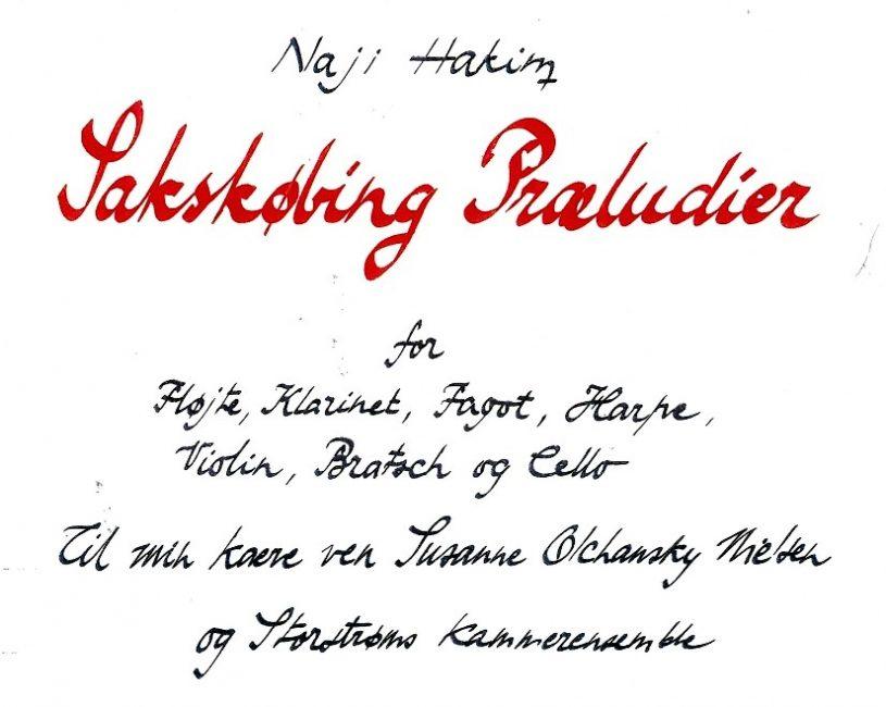 Naji Hakim: Sakskøbing Præludier, dedikation